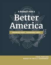 A Budget for a Better America; Promises Kept, Taxpayers First