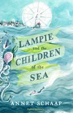 Schaap, A: Lampie and the Children of the Sea