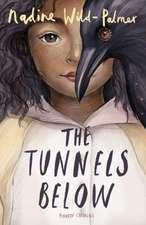 Wild-Palmer, N: Tunnels Below