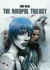 The Nikopol Trilogy:  The Heart of the Prophet