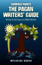 The Pagan Writers' Guide:  Writing for the Pagan and MB&S Publications