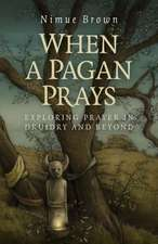 When a Pagan Prays
