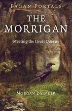 Pagan Portals – The Morrigan – Meeting the Great Queens