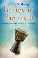 Honey in the River