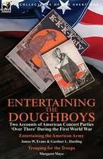 Entertaining the Doughboys