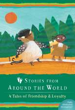 Stories from Around the World: 4 Tales of Friendship & Loyalty Boxed Set