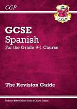 New GCSE Spanish Revision Guide - For the Grade 9-1 Course (with Online Edition)