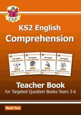 New KS2 English Targeted Comprehension: Teacher Book 2, Years 3-6