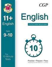 10-Minute Tests for 11+ English Ages 9-10 - For GL & Other T
