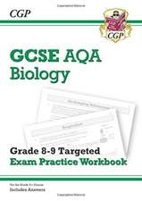 New GCSE Biology AQA Grade 8-9 Targeted Exam Practice Workbook (includes Answers)