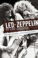 Led Zeppelin on Led Zeppelin: Interviews & Encounters