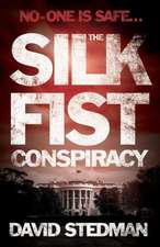 The Silk Fist Conspiracy
