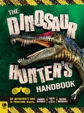 The Dinosaur Hunter's Handbook