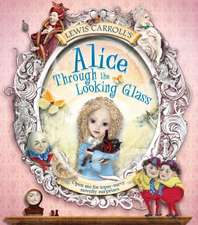 Lewis Carroll's Alice Through the Looking Glass:  Tips, Facts and Know-How about Road, Track, BMX and Mountain Biking