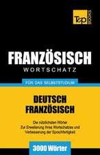 Franzosischer Wortschatz Fur Das Selbststudium - 3000 Worter