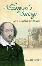 Shakespeare's Settings and a Sense of Place