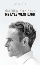 My Eyes Went Dark