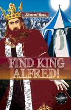 Find King Alfred!:  Her Life