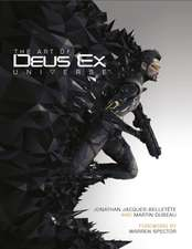 The Art of Deus Ex Universe:  The Official Movie Novelization