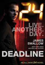 24 - Deadline