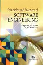 Principles and Practices of Software Engineering
