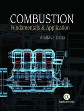 Combustion: Fundamentals and Application
