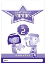 Rising Stars Mathematics Year 2 Practice Book A