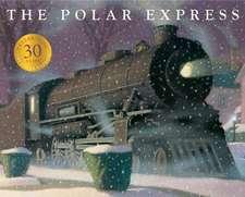 Allsburg, C: Polar Express/Ann. Ed.