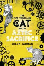 Time-Travelling Cat and the Aztec Sacrifice