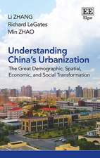 Understanding China`s Urbanization – The Great Demographic, Spatial, Economic, and Social Transformation