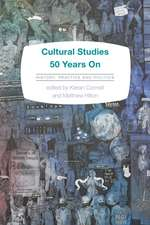Cultural Studies 50 Years on