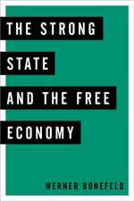 Strong State and the Free Economy