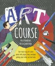 Manning, M: The Art Course