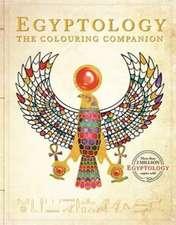 Egyptology: The Colouring Companion