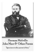 Herman Melville - John Marr & Other Poems