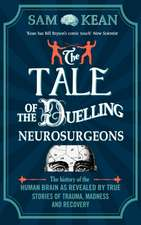 The Tale of the Duelling Neurosurgeons