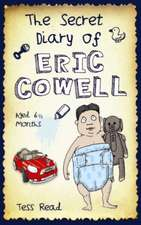The Secret Diary of Eric Cowell