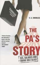 The Pa's Story:  One Explosive Day. a Family Destroyed. My Descent Into Anorexia.