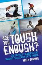 Are You Tough Enough?