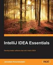 Intellij Idea Essentials:  Building Apps with Html5 Websockets