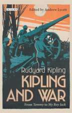 Kipling and War: From 'Tommy' to 'My Boy Jack'