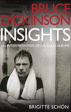 Bruce Dickinson:  An Interpretation of His Solo Albums