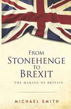 From Stonehenge to Brexit