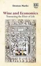 Wine and Economics: Transacting the Elixir of Life