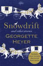 Snowdrift and Other Stories (includes three new recently dis
