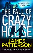 Patterson, J: The Fall of Crazy House