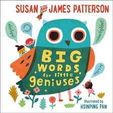 Patterson, J: Big Words for Little Geniuses