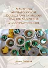 Managing Archaeological Collections in Middle Eastern Countries