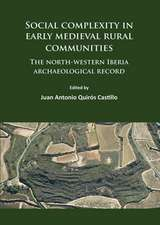 Social Complexity in Early Medieval Rural Communities