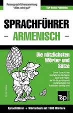 Sprachfuhrer Deutsch-Armenisch Und Kompaktworterbuch Mit 1500 Wortern